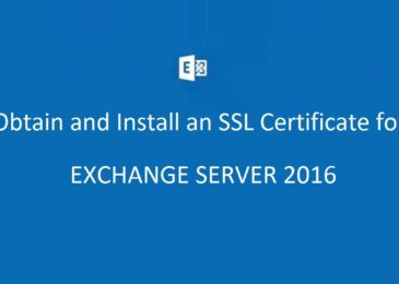 Obtain and Install an SSL Certificate for Exchange Server 2016