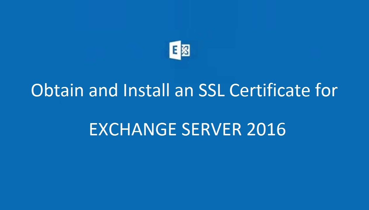 Obtain and install an ssl certificate for exchange server 2016 additionally most of the functionalities you need to optimize the security of your servers are embedded in the microsoft exchange server 2016 respectively 1betcityfo Images