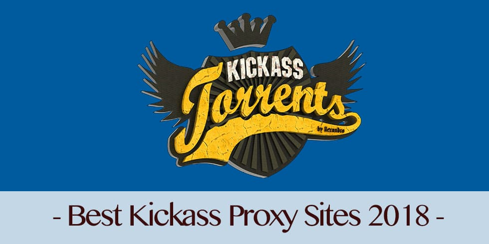 Best Working Kickass Torrent Mirror Sites List – KAT Sites 2018