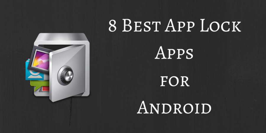Best App Lock Apps for Android for Free Latest Version