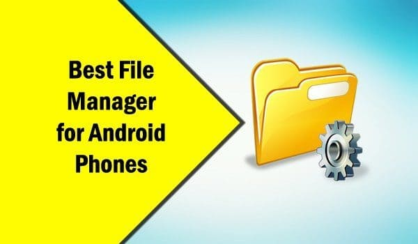 Top 5 Best Android File Manager Apps Download For Free