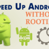 Speed up your Android