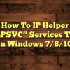 Iphlpsvc Service Tuning