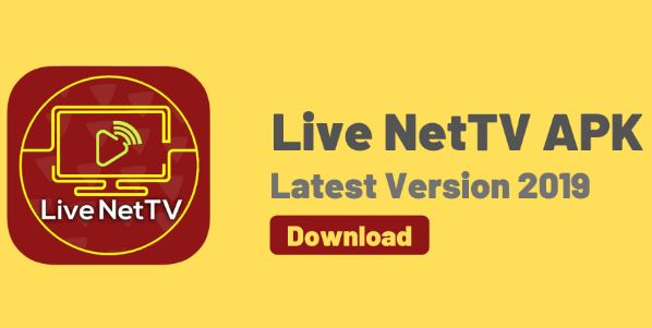 Live NetTV Apk Download for Android to Stream TV Channels