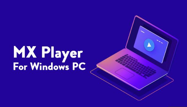 How to Download MX Player for PC / Laptop Windows 10/8.1/7?