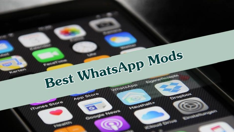 3 Best WhatsApp Mods 2019 Which You Must Try