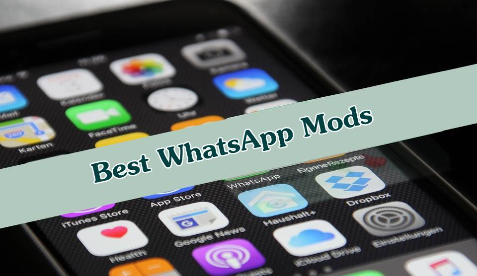 Best WhatsApp Mods 2019