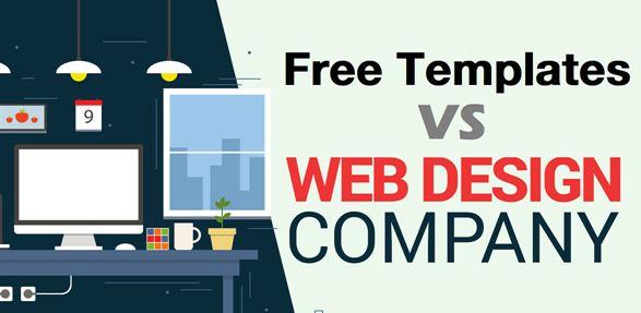 Free Templates Vs. Web Design Companies: A Quick Comparison!