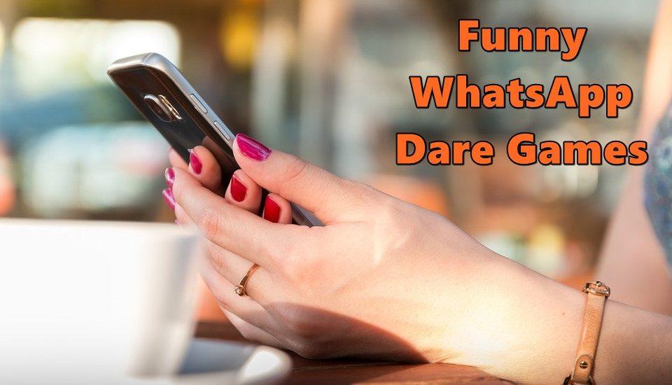 funny-whatsapp-dare-games