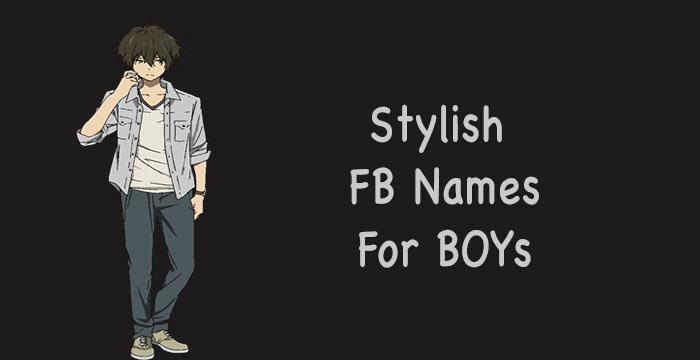 stylish-fb-names-for-boys