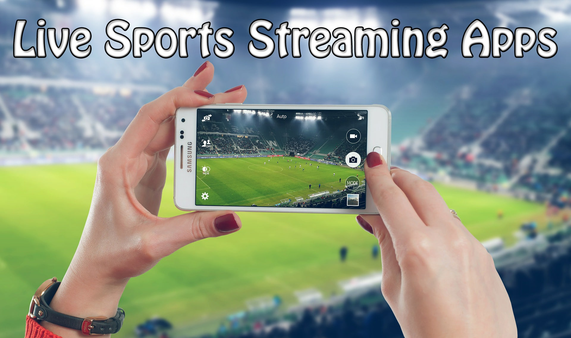 This year's top sports streaming apps for Android
